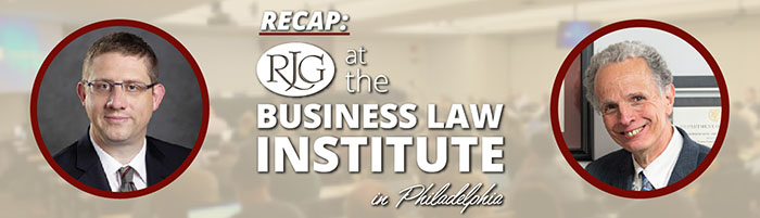 Recap - RJG at the Business Law Institute