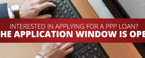 Interested in applying for a PPP loan? The application window is open.
