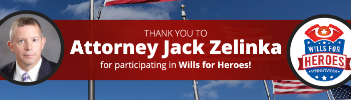 Attorney Jack Zelinka Has Participated in the Wills For Heroes Program