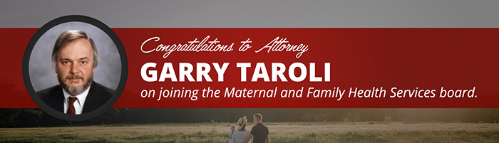 Garry Taroli Joins Maternal and Family Health Services Board of Directors
