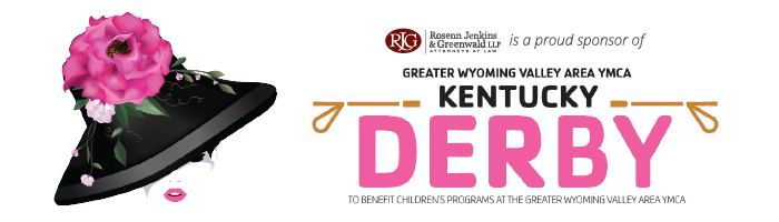 RJG is a Proud Sponsor of the Greater Wyoming Valley Area YMCA's Kentucky Derby Event