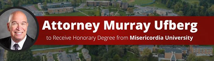 Attorney Murray Ufberg To Receive Honorary Degree from Misericordia University