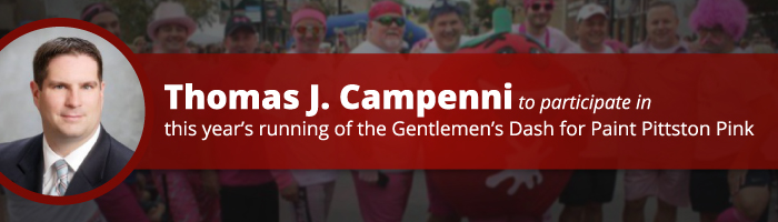 Thomas J. Campenni to Participate in This Year's Running of the Gentlemen's Dash for Paint Pittston Pink